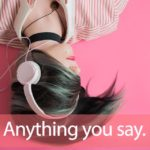 X JAPAN「Say Anything」から学ぶ→Anything you say.