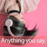 X JAPAN「Say Anything」から学ぶ→Anything you say.