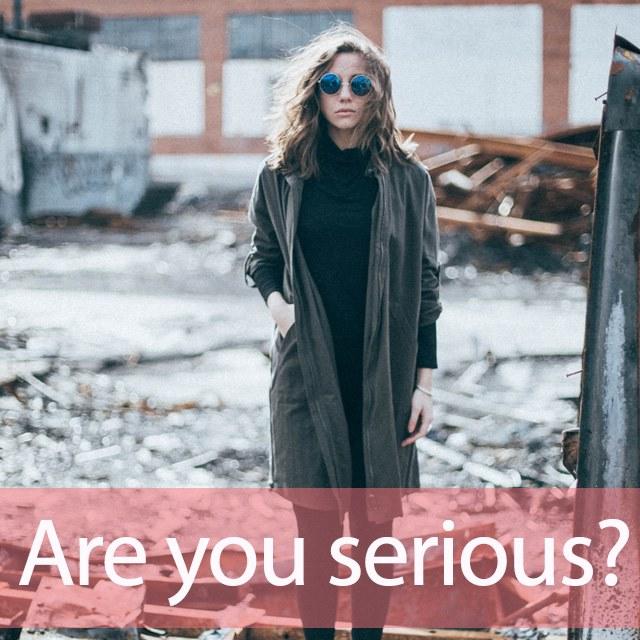 「シリアス」を知ってれば…ゼッタイ話せる英会話→ Are you serious?