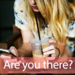 A.Y.T「Are You There?」を知ってれば…ゼッタイ話せる英会話→  Are you there?