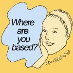 「ベースメイク」から学ぶ<br>Where are you based?