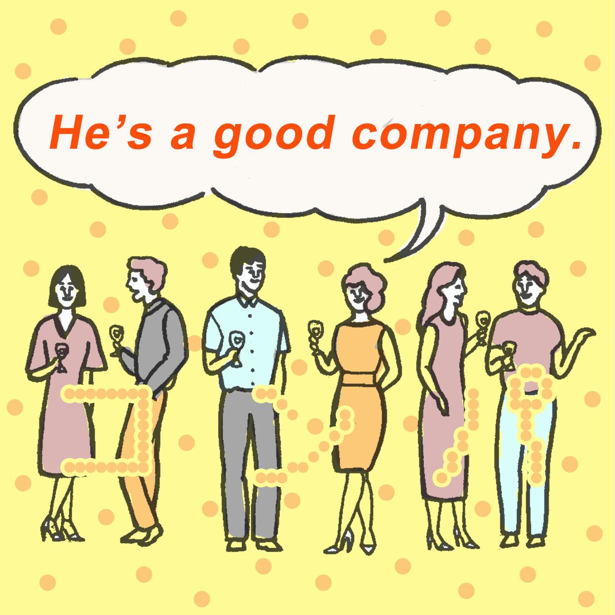 「コンパ」から学ぶ<br>He's a good company.