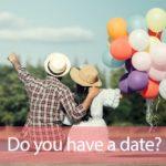 「デート」から学ぶ→Do you have a date?