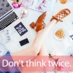 「TWICE(トゥワイス)」を知ってれば…ゼッタイ話せる英会話→ Don't think twice.