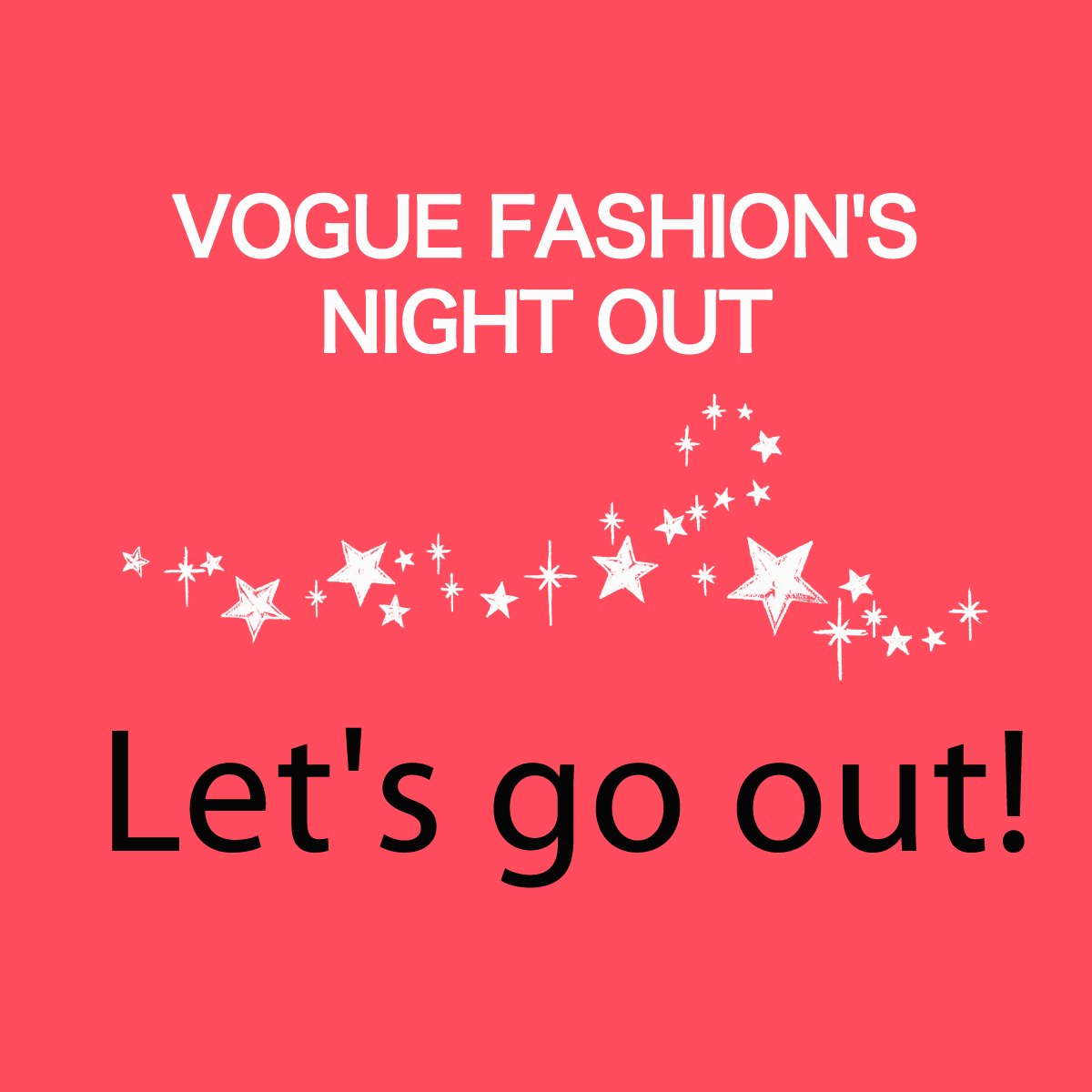 「VOGUE FASHION'S NIGHT OUT」から学ぶ→Let's go out.