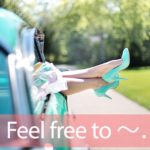 「フリー」を知ってれば…ゼッタイ話せる英会話→ Feel free to drop by.