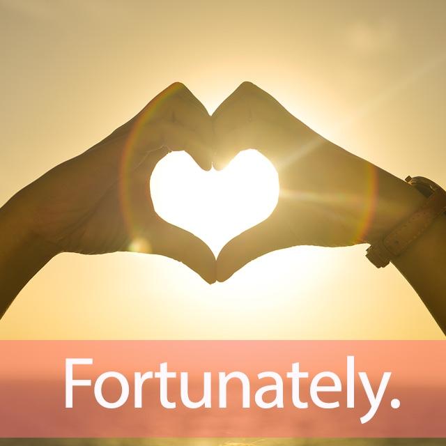 「フォーチュン」を知ってれば…ゼッタイ話せる英会話→ Fortunately.
