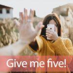 「ファイブ」を知ってれば…ゼッタイ話せる英会話→ Give me five.