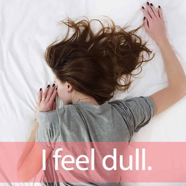 「だるい」を知ってれば…ゼッタイ話せる英会話→ I feel dull.
