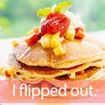 「FLIPPER'S(フリッパーズ)」を知ってれば…ゼッタイ話せる英会話→ I flipped out.