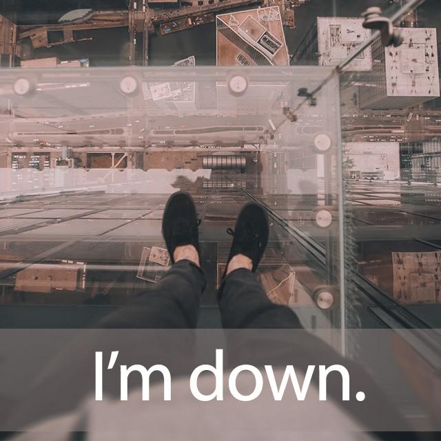 「ダウン」を知ってれば…ゼッタイ話せる英会話→ I'm down.