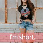 「ショート」を知ってれば…ゼッタイ話せる英会話→ I'm short.