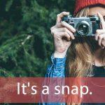 「ストリートスナップ」から学ぶ→ It's a snap.