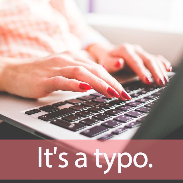 「タイポグラフィー」を知ってれば…ゼッタイ話せる英会話→ It's a typo.