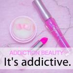 「ADDICTION BEAUTY」から学ぶ→ It's addictive.