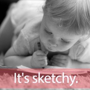 「スケッチ」を知ってれば…ゼッタイ話せる英会話→ It's sketchy.