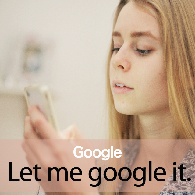「Google」から学ぶ→ Let me google it.