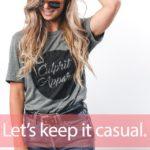 「カジュアルコーデ」から学ぶ→ Let's keep it casual.