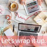 「ラッピング」から学ぶ→ Let's wrap it up.