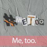 「#MeToo」を知ってれば…ゼッタイ話せる英会話→ Me, too.