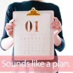 「プラン」から学ぶ→ Sounds like a plan.