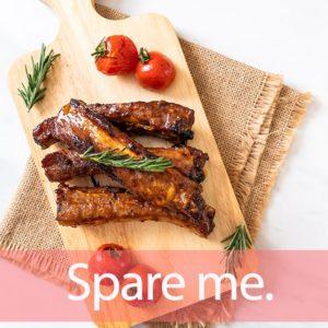 「スペアリブ」を知ってれば…ゼッタイ話せる英会話→ Spare me.
