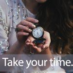 「タイムマシーン3号」から学ぶ→ Take your time.