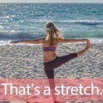 「ストレッチ」を知ってれば…ゼッタイ話せる英会話→ That's a stretch.