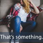 デニム「SOMETHING」から学ぶ→ That's something.
