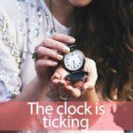 「チクタク」を知ってれば…ゼッタイ話せる英会話→ The clock is ticking.