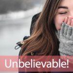 「アンビリバボー」から学ぶ→Unbelievable!