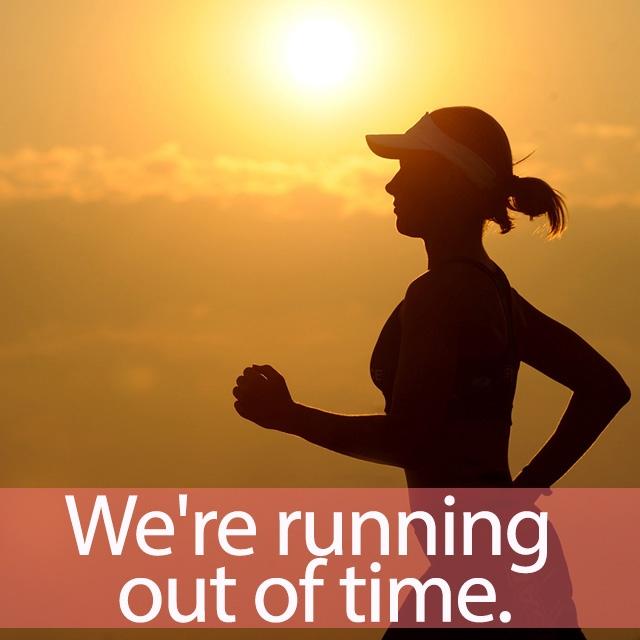 「ランニング」を知ってれば…ゼッタイ話せる英会話→ We're running out of time.