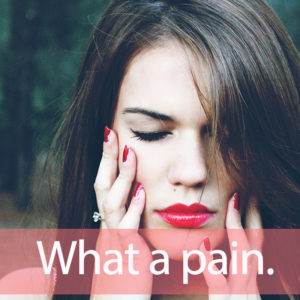 E-girls「Pain, pain」を知ってれば…ゼッタイ話せる英会話→ What a pain.