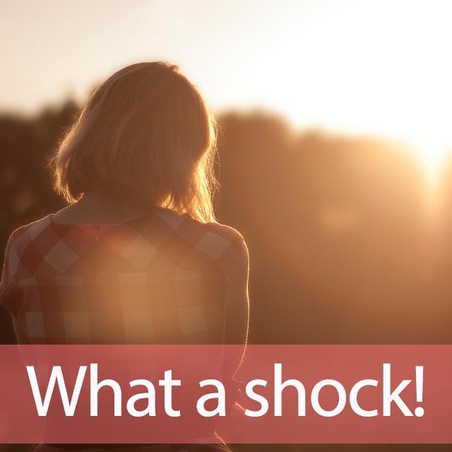 「ショック」を知ってれば…ゼッタイ話せる英会話→ What a shock!
