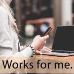 「デスクワーク」から学ぶ→ Works for me.
