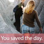 「ライフセーバー」から学ぶ→You saved the day!